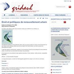Droit et politiques de renouvellement urbain - Site du GRIDAUH