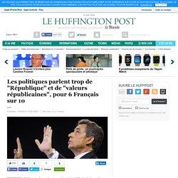 """Les politiques parlent trop de """"République"""" et de """"valeurs républicaines"""", pour 6 Français sur 10"""