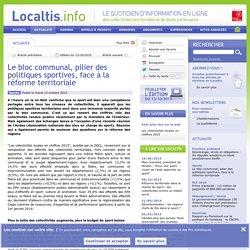 Le bloc communal, pilier des politiques sportives, face à la réforme territoriale - Localtis.info - Caisse des Dépôts