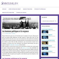 Les hommes politiques et la voyance - Blog Spiriteo