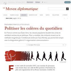 Politiser les colères du quotidien, par Clément Petitjean (Le Monde diplomatique, mars 2018)