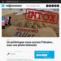 Un politologue russe accuse l'Ukraine… avec une photo bidonnée