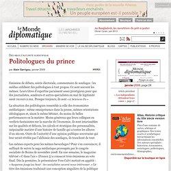 Politologues du prince, par Alain Garrigou (Le Monde diplomatiqu