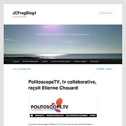 PolitoscopeTV, tv collaborative, reçoit Etienne Chouard