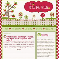 The Polka Dot Patch: Whole Brain Teaching Gestures, More Fun with Vinyl and TPT Sale!!!