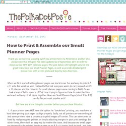 The Polka Dot Posie: How to Print & Assemble our Small Planner Pages