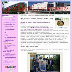 POLLEN : La récolte au lycée Marie Curie - Lycée Marie Curie