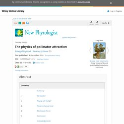 The physics of pollinator attraction - Moyroud - 2016 - New Phytologist