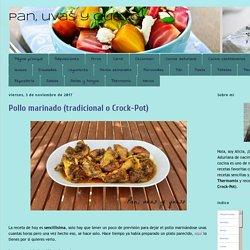 Pan, uvas y queso : Pollo marinado (tradicional o Crock-Pot)