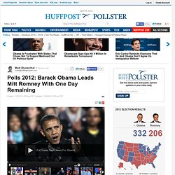 Polls 2012: Barack Obama Leads Mitt Romney With One Day Remaining