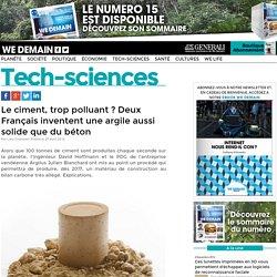 Le ciment, trop polluant ? Deux Français inventent une argile aussi solide que du béton