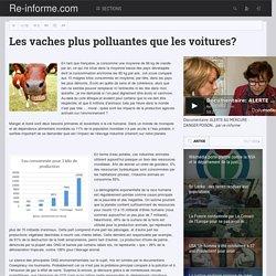 Les vaches plus polluantes que les voitures? - Re-informe.com