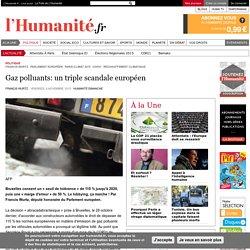 Gaz polluants: un triple scandale européen