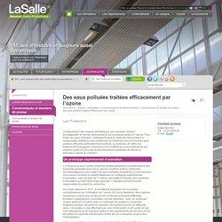 LASALLE BEAUVAIS 01/07/13 Des eaux polluées traitées efficacement par l'ozone