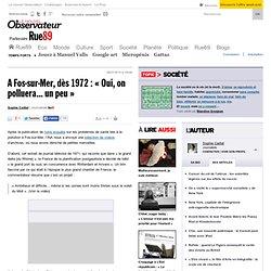 "A Fos-sur-Mer, dès 1972 : ""Oui, on polluera... un peu"""