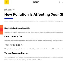How Pollution Is Affecting Your Skin—And How to Fix It
