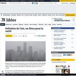 Pollution de l'air, un fléau pour la santé