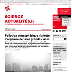 Pollution atmosphérique: la lutte s'organise dans les grandes villes