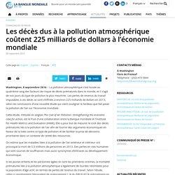 Les décès dus à la pollution atmosphérique coûtent 225 milliards de dollars à l'économie mondiale
