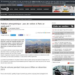 Pollution atmosphérique : pas de voiture à Paris ce week-end ?