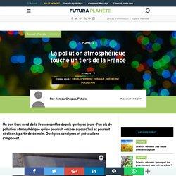 La pollution atmosphérique touche un tiers de la France