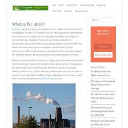 Pollution: Causes and Effects