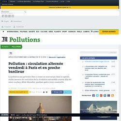 Pollution: circulation alternée vendredi à Paris et en proche banlieue