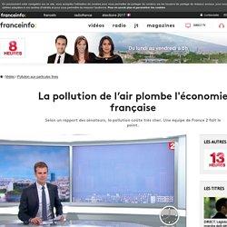 La pollution de l'air plombe l'économie française