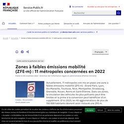 Lutte contre la pollution de l'air -Zones à faibles émissions mobilité (ZFE-m):7 nouvelles villes concernées en 2021