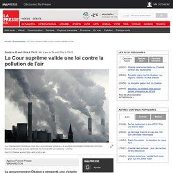 La Cour suprême valide une loi contre la pollution de l'air
