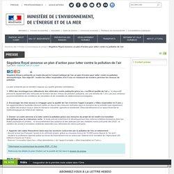 Ségolène Royal annonce un plan d'action pour lutter contre la pollution de l'air - Ministère de l'Environnement, de l'Energie et de la Mer