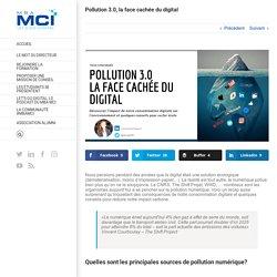 Pollution 3.0, la face cachée du digital