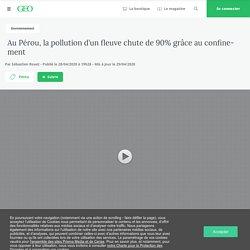 La pollution chute dans un fleuve du Pérou...