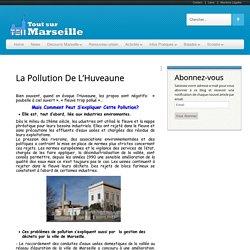 La pollution de l'Huveaune « Tout sur Marseille Tout sur Marseille