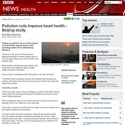 Pollution cuts improve heart health - Beijing study
