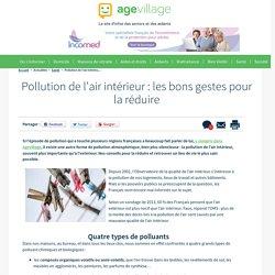 Pollution de l'air intérieur : les bons gestes pour la réduire - 19/12/16