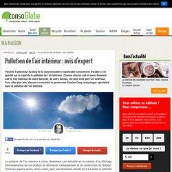 Pollution de l'air intérieur : avis d'expert