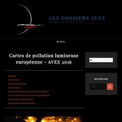 Cartes de pollution lumineuse européenne – AVEX 2016