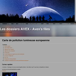 Carte de pollution lumineuse europeenne | Les dossiers AVEX – Avex's files
