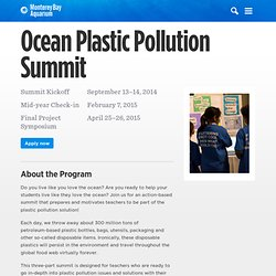 Ocean Plastic Pollution Summit at the Monterey Bay Aquarium