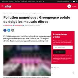 Pollution numérique : Greenpeace pointe du doigt les mauvais élèves