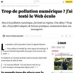 Trop de pollution numérique? J'ai testé le Web écolo - 12 novembre 2015