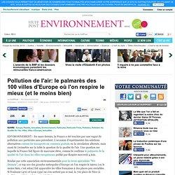 Pollution de l'air: le palmarès des 100 villes d'Europe où l'on respire le mieux (et le moins bien)