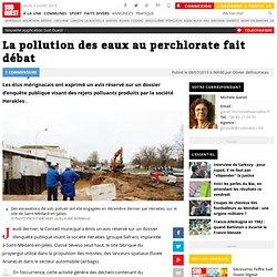 SUD OUEST 08/07/13 La pollution des eaux au perchlorate fait débat