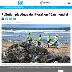 Pollution plastique du littoral, un fléau mondial