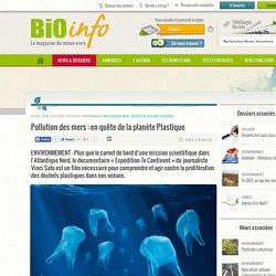 Pollution des mers : en quête de la planète Plastique