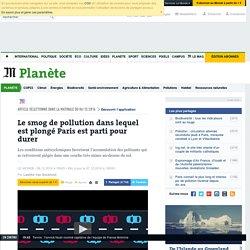 Le smog de pollution dans lequel est plongé Paris est parti pour durer