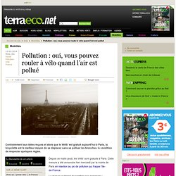 Pollution : oui, vous pouvez rouler à vélo aujourd'hui