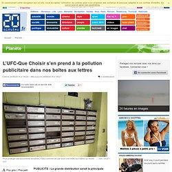 L'UFC-Que Choisir s'en prend à la pollution publicitaire dans nos boîtes aux lettres