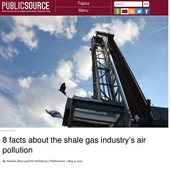 8 facts about the shale gas industry's air pollution